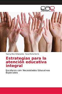 Estrategias para la atención educativa integral
