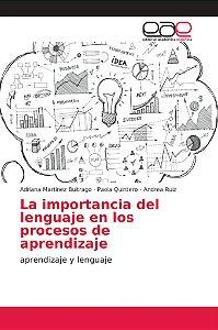 La importancia del lenguaje en los procesos de aprendizaje