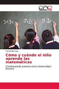 Cómo y cuándo el niño aprende las matemáticas
