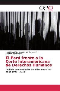 El Perú frente a la Corte Interamericana de Derechos Humanos