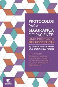 Protocolos para segurança do paciente: uma proposta multidis