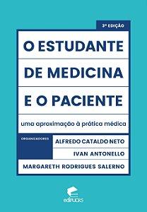 O estudante de medicina e o paciente: uma aproximação à prát