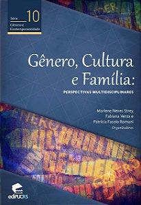 Gênero, cultura e família: perspectivas multidisciplinares