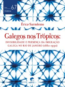 Galegos nos trópicos: invisibilidade e presença da imigração