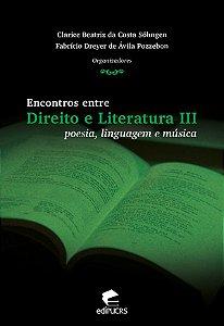 Encontros entre direito e literatura III: poesia, linguagem