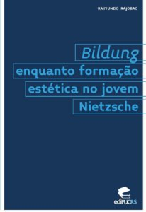 Bildung enquanto formação estética no jovem Nietzsche