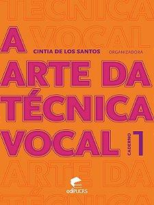 A arte da técnica vocal - Caderno 1