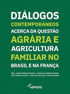 Diálogos Contemporâneos Acerca da Questão Agrária e Agricult