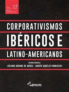 Corporativismos Ibéricos e Latino-Americanos