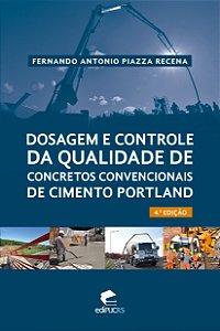 Dosagem e controle da qualidade de concretos convencionais d