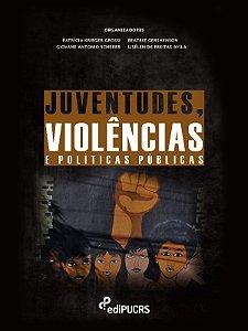 Juventudes, Violências e Políticas Publicas