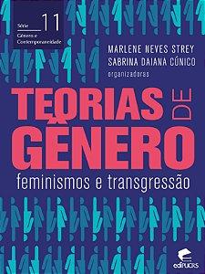Teorias de gênero: feminismos e transgressão