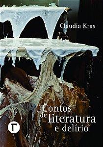 Contos de literatura e delírio