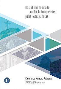 Os símbolos da cidade do Rio de Janeiro