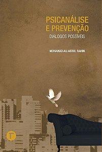 Psicanálise e prevenção