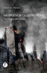 Na urgência da catástrofe: violência e capitalismo