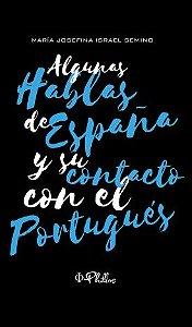 Algunas hablas de España y su contacto con el portugués