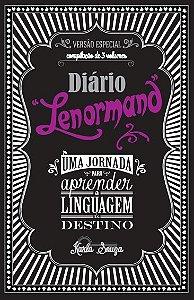Diário Lenormand: uma jornada para aprender a linguagem do destino: compilação de três volumes