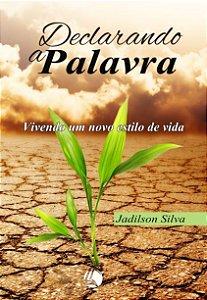 DECLARANDO A PALAVRA