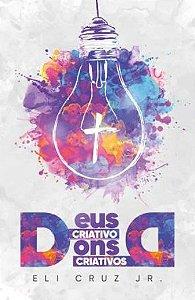 Deus Criativo Dons Criativos
