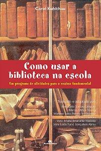 Como usar a biblioteca na escola