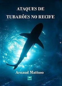 Ataques de tubarões no Recife