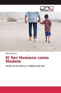 El Ser Humano como Modelo