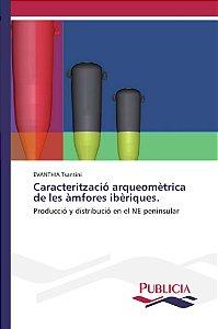 Caracterització arqueomètrica de les àmfores ibèriques