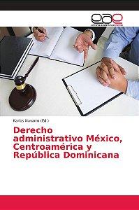 Derecho administrativo México, Centroamérica y República Dom