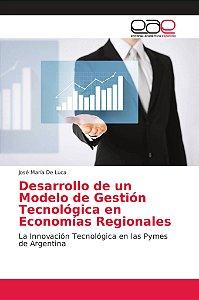 Desarrollo de un Modelo de Gestión Tecnológica en Economías