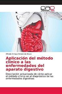 Aplicación del método clínico a las enfermedades del aparato