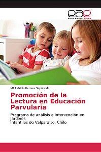 Promoción de la Lectura en Educación Parvularia