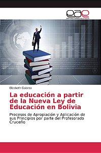 La educación a partir de la Nueva Ley de Educación en Bolivi