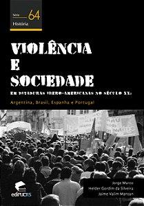 Violê ncia e sociedade em ditaduras ibero-americanas