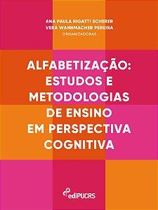 Alfabetização : estudos e metodologias de ensino