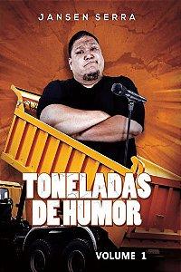 TONELADAS DE HUMOR - VOLUME 01