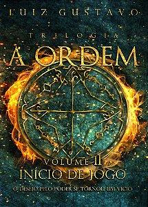 Trilogia A Ordem: Volume 2