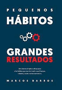 Pequenos Hábitos Grandes Resultados