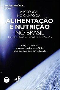 A pesquisa no campo da alimentação e nutrição no Brasil
