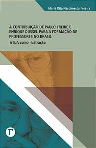 A contribuição de Paulo Freire e Enrique Dussel