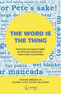 The word is the thing: dicionário de fórmulas situacionais