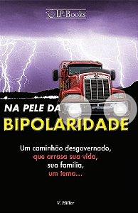 NA PELE DA BIPOLARIDADE