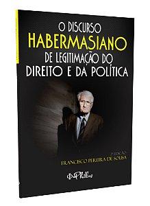 O DISCURSO HABERMASIANO