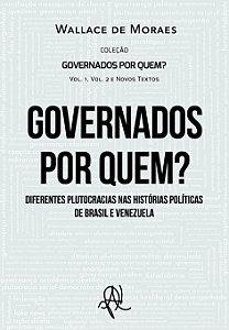 Governados por quem? - Volume Completo