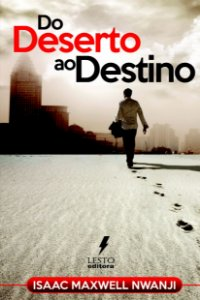 Do Deserto ao Destino