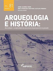 Arqueologia e história : diversidade e complexidade