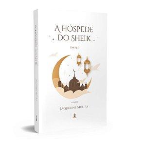 A hóspede do Sheik (3ª Edição)