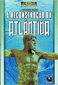 RECONSTRUCAO DE ATLANTIDA (A)