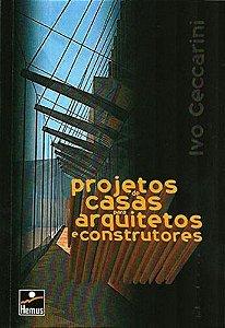 PROJETOS DE CASAS P/ ARQUIT E CONSTRUT