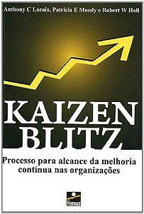 KAIZEN BLITZ - PROCESSO PARA ALCANCE DA MELHORIA*